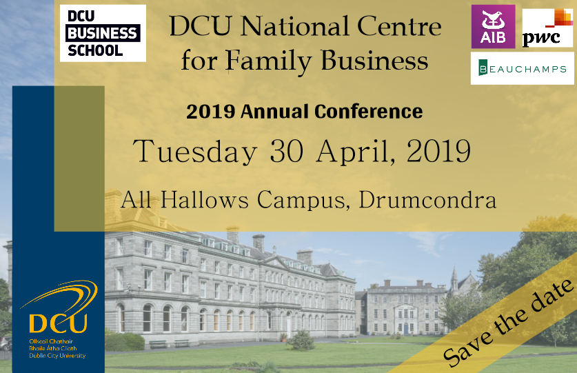 DCU National Centre for Family Business Conference April 30 2019