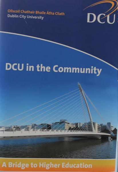 President's Award for Engagement - 2013, Poster-DCU in the Community