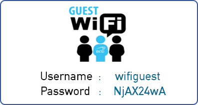 To connect to the DCU-Guest-Wifi, please use the following user name and password. Please note the username and password are case sensitive. Username is  wifi guest. lowercase w, lowercase I, lowercase f, lowercase I, lowercase g, lowercase u, lowercase e, lowercase s, lowercase t. Password is Upper case N, lower case j, upper case A, uppercase X, number 2, number 4, lower case w, upper case A.