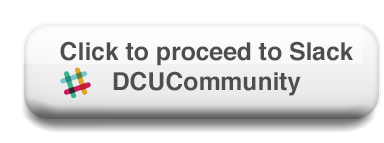 Please click on this button to proceed to the DCU Slack authentication and signin page