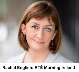 Rachel English: RTÉ Morning Ireland