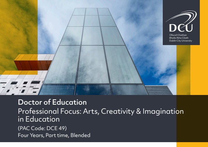 Doctor of Education - Arts, Creativity and Imagination in Education