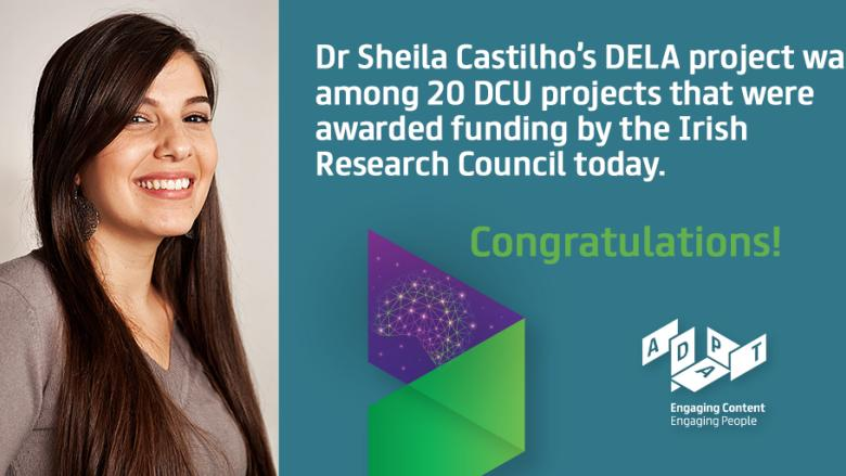 ADAPT Researcher Sheila Castilho awarded funding under Irish Research Council Government of Ireland