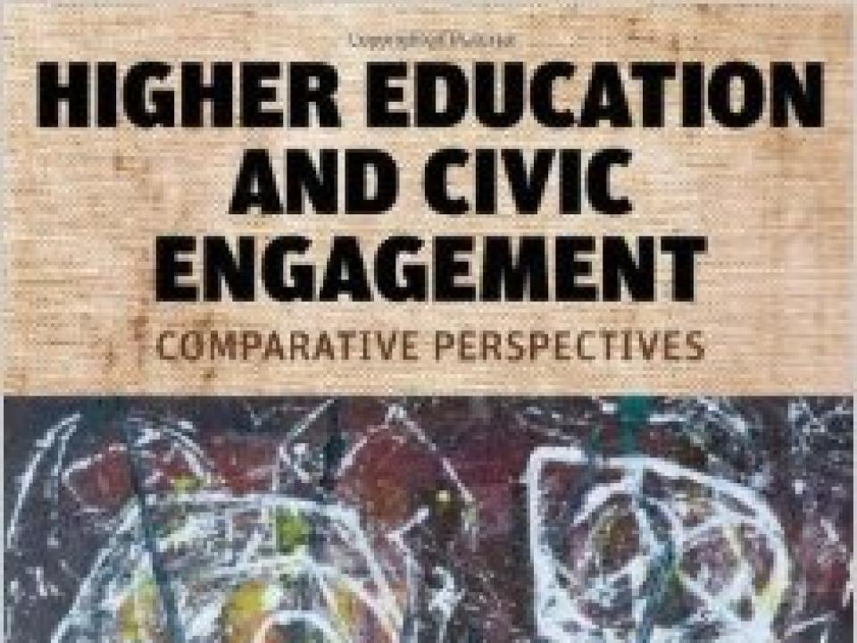 Higher Education and Civic Engagement-Comparative Perspectives