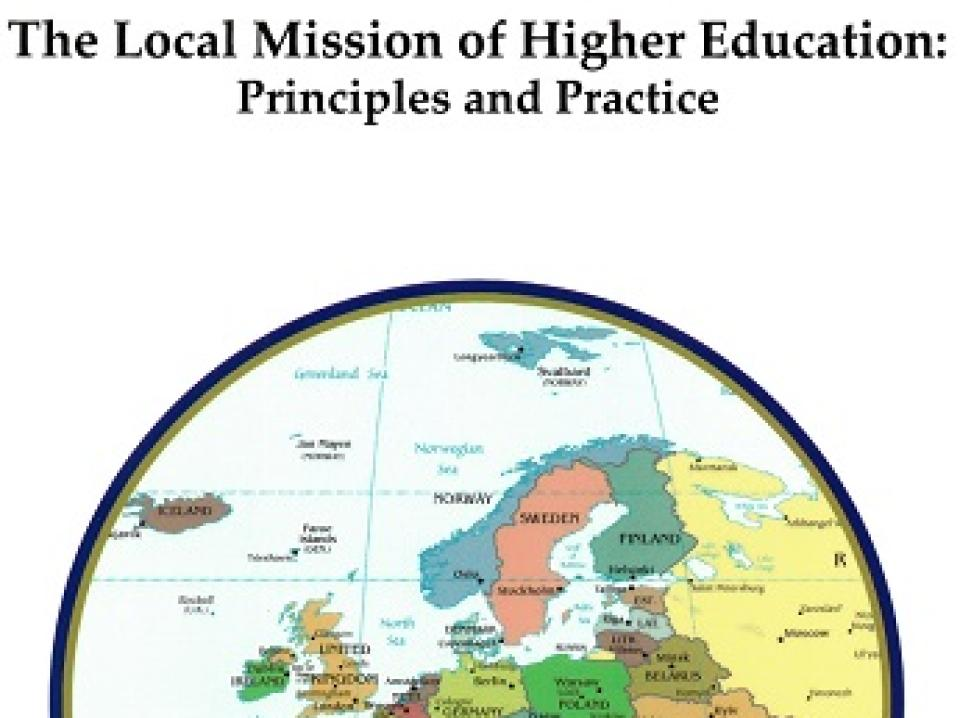 The Local Mission of Higher Education- Principles and Practice