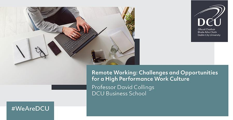 Remote Working: Challenges and Opportunities for a High Performance Work Culture