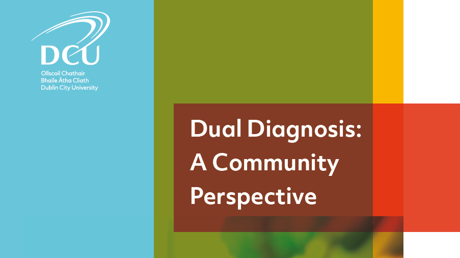New DCU report reveals the community impact of dual diagnosis