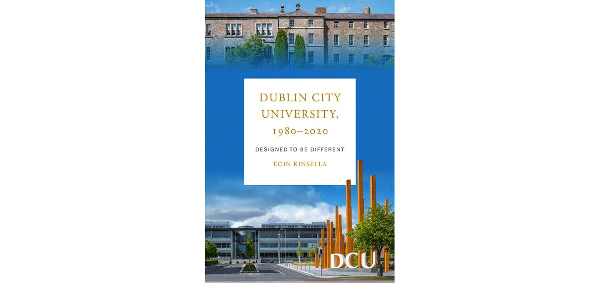 New book chronicles the 40 year history of Dublin City University