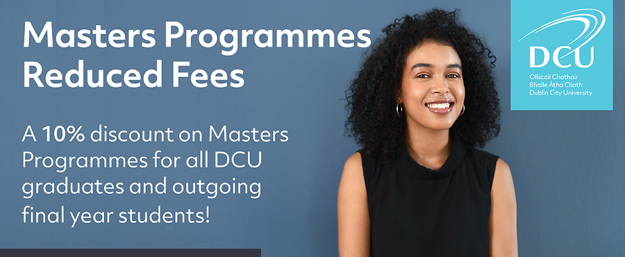 DCU announces the extension of its 10% alumni discount for Masters courses